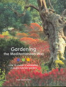 Gardening the Mediterranean Way 0 9780810956001 0810956004