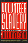 Volunteer Slavery 1st Edition 9780140237160 014023716X