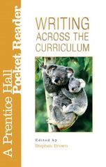 Writing Across the Curriculum: A Prentice Hall Pocket 7th edition 9780131565814 0131565818