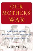 Our Mothers' War 1st Edition 9780743245142 0743245148