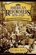 American Reformers, 1870-1920 1st Edition 9780742527638 0742527638