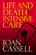 Life And Death In Intensive Care 1st Edition 9781592133369 1592133363
