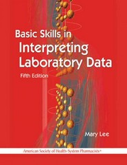 Basic Skills in Interpreting Laboratory Data 5th Edition 9781585283439 1585283436