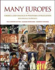 Many Europes: Renaissance to Present 1st Edition 9780073330518 0073330515