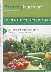 MasteringNutrition with MyDietAnalysis with Pearson eText -- Standalone Access Card -- for The Science of Nutrition 3rd Edition 9780321909008 0321909003