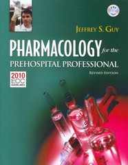 Pharmacology For The Prehospital Professional 1st Edition 9781284038064 1284038068