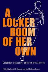 A Locker Room of Her Own 1st Edition 9781617038143 1617038148