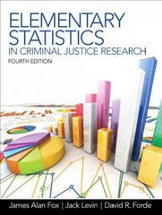 Elementary Statistics in Criminal Justice Research 4th edition 9780132987301 0132987309