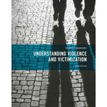 Understanding Violence and Victimization 6th Edition 9780133139556 0133139557