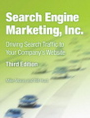 Search Engine Marketing, Inc. 3rd Edition 9780133039207 013303920X