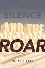 The Silence and the Roar 1st Edition 9781590516454 1590516451