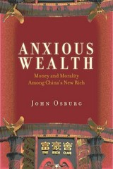 Anxious Wealth 1st Edition 9780804783545 0804783543