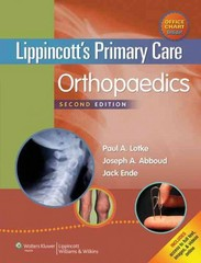 Lippincott's Primary Care Orthopaedics 2nd Edition 9781451173215 1451173210