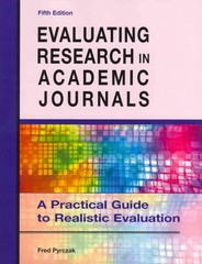 Evaluating Research in Academic Journals 5th Edition 9781936523023 1936523027