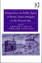 Perspectives on Public Space in Rome, from Antiquity to the Present Day 1st Edition 9781317081708 1317081706