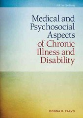 Medical and Psychosocial Aspects of Chronic Illness and Disability 5th Edition 9781449694425 144969442X