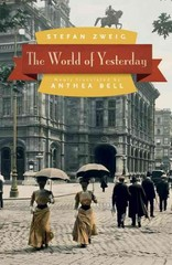 The World of Yesterday 1st Edition 9780803226616 0803226616