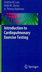 Introduction to Cardiopulmonary Exercise Testing 1st Edition 9781461462828 1461462827
