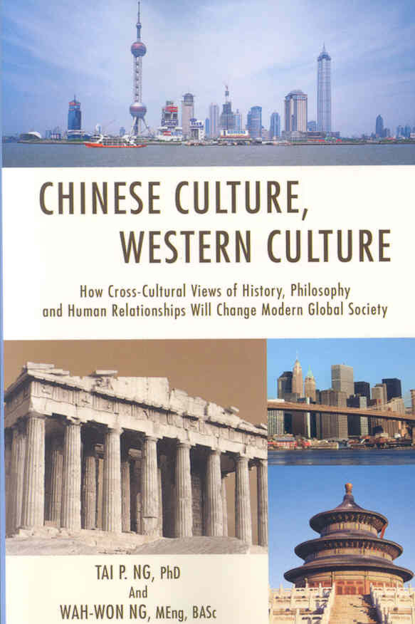 Chinese Culture, Western Culture 1st Edition 9780595418466 0595418465
