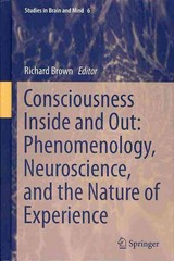 Consciousness Inside and Out 1st Edition 9789400760004 9400760000