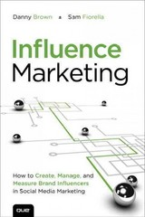 Influence Marketing 1st edition 9780133391633 0133391639