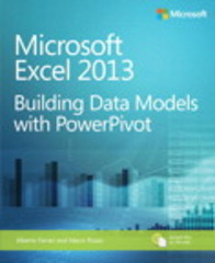 Microsoft Excel 2013: Building Data Models with PowerPivot 1st Edition 9780735676572 0735676577