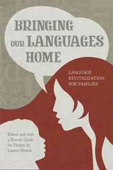 Bringing Our Languages Home 1st Edition 9781597142007 159714200X