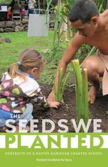 The Seeds We Planted 1st Edition 9780816680481 0816680485