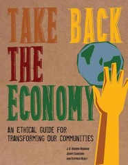 Take Back the Economy 1st Edition 9780816676071 0816676070