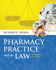 Pharmacy Practice And The Law 7th edition 9781449686925 1449686923
