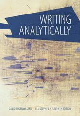 Writing Analytically 7th Edition 9781285436500 1285436504