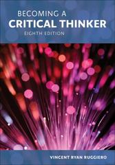 Becoming a Critical Thinker 8th Edition 9781285438597 1285438590