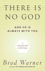 There Is No God and He Is Always with You 1st Edition 9781608681839 1608681831