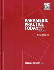 Paramedic Practice Today: Above And Beyond, Two-Volume Set 1st Edition 9781284026313 1284026310