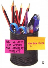 Writing Skills for Nursing and Midwifery Students 1st Edition 9781446208342 1446208346