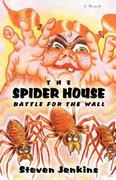 The Spider House 0 9780595444885 0595444881