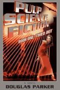 Pulp Science Fiction 0 9780595678181 0595678181
