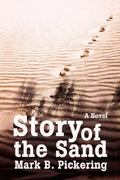 Story of the Sand 0 9780595708925 0595708927