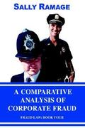 A Comparative Analysis of Corporate Fraud 0 9780595846597 0595846599