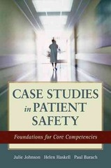 Case Studies in Patient Safety 1st Edition 9781449681555 1449681557
