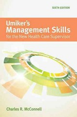 Umiker's Management Skills For The New Health Care Supervisor 6th Edition 9781449688851 1449688853