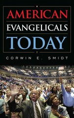 American Evangelicals Today 1st Edition 9781442217294 1442217294