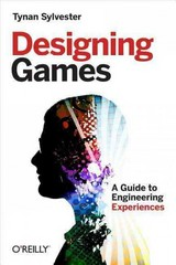 Designing Games 1st Edition 9781449337933 1449337937