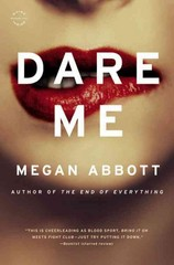 Dare Me 1st Edition 9780316097789 0316097780