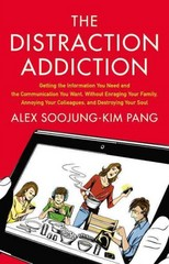 The Distraction Addiction 1st Edition 9780316208260 0316208264
