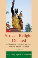 African Religion Defined 2nd Edition 9780761860570 0761860576