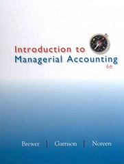 Introduction to Managerial Accounting with Connect Plus 6th Edition 9780077630317 0077630319