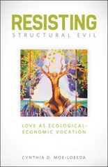 Resisting Structural Evil 1st Edition 9781451462678 1451462670