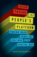 The People's Platform 1st Edition 9780805095456 0805095454