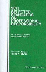 Selected Standards on Professional Responsibility 2013 2013th Edition 9781609301507 1609301501